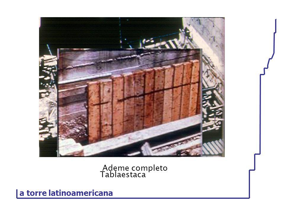 Ademe completo Tablaestaca a torre latinoamericana