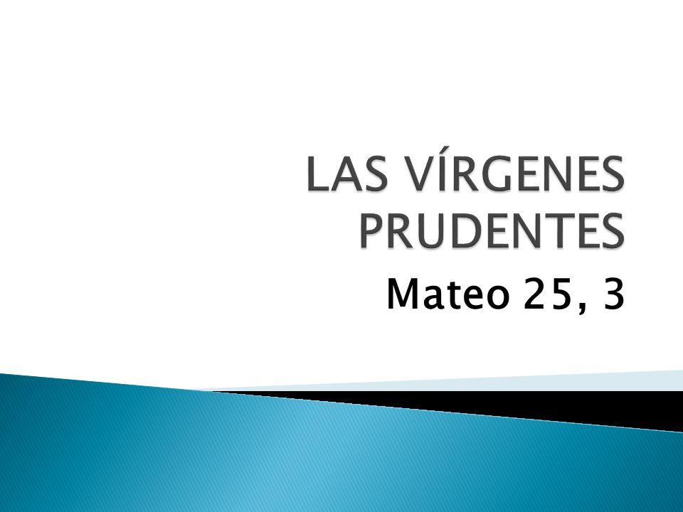Mateo 25, 3