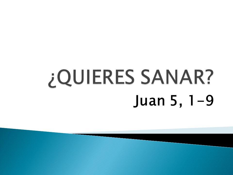Juan 5, 1-9