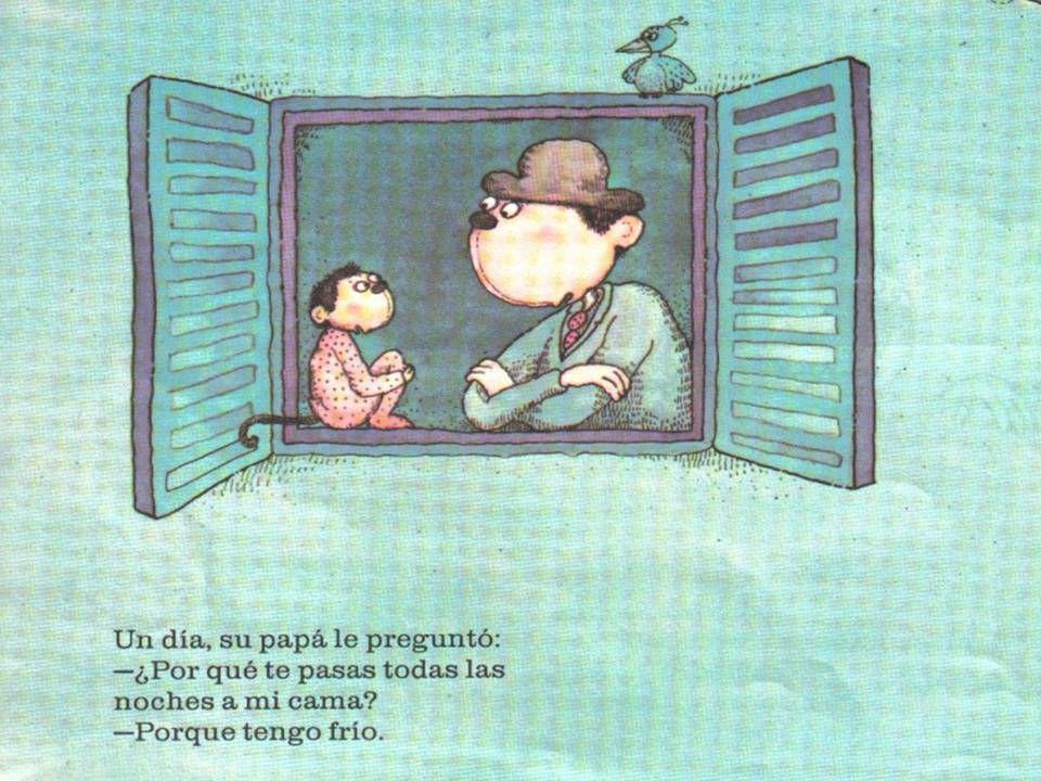 Todas las noches, Macaquiño se pasaba a la cama de su papá; no dejaba de moverse, de brincar, de dar patadas, y su papá no podía dormir. PÁGINA 3