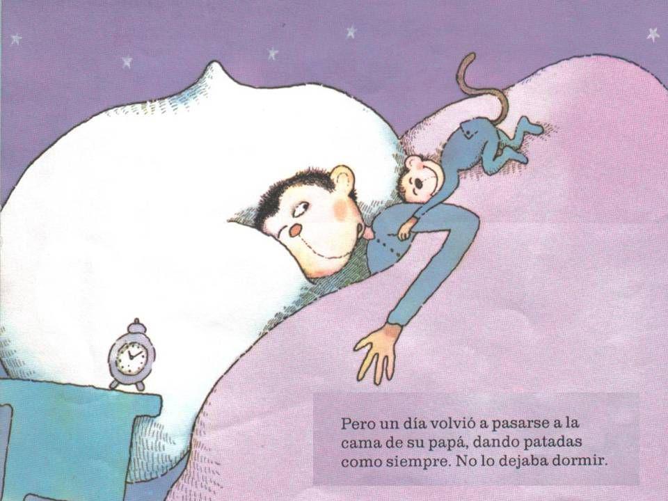 Pero un día, Macaquiño volvió a pasarse a la cama de su papá, dando patadas como siempre.