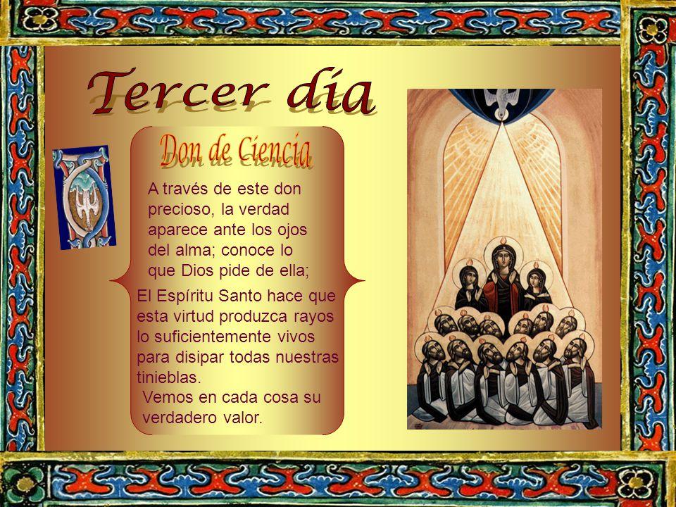 El Espíritu Santo produce en el hombre el don de Piedad, inspirándole un regreso filial hacia su creador. El don de Piedad se extiende en nuestras alm