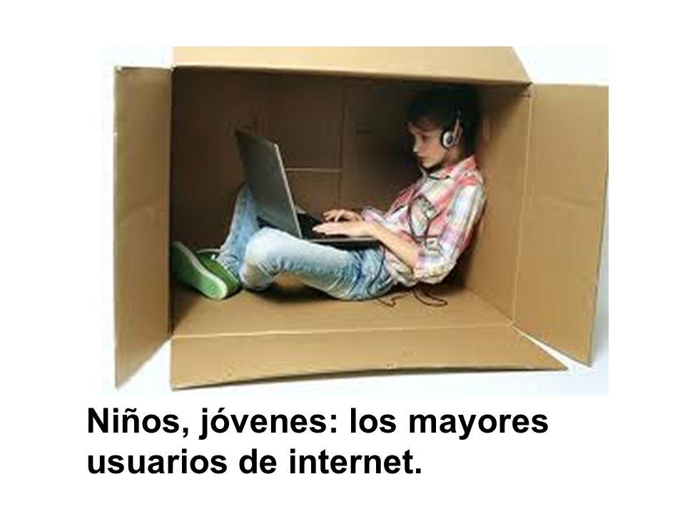Niños, jóvenes: los mayores usuarios de internet.