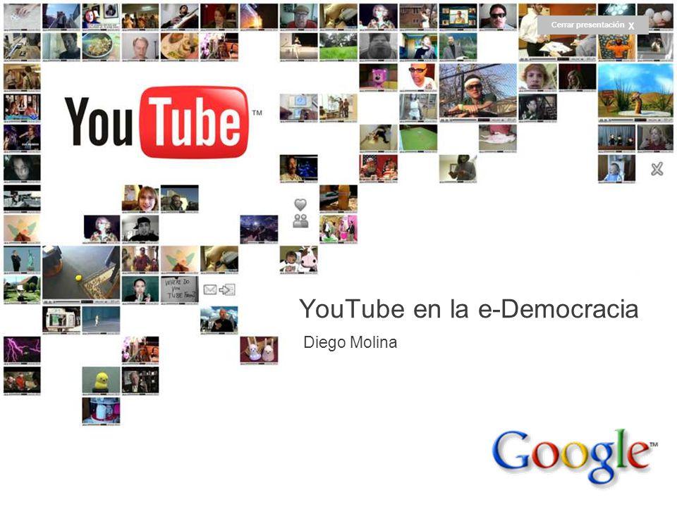 How We Got Here… And Where Were Going Chad Hurley CEO and Co-Founder 5/17/2007 Diego Molina YouTube en la e-Democracia Cerrar presentación X