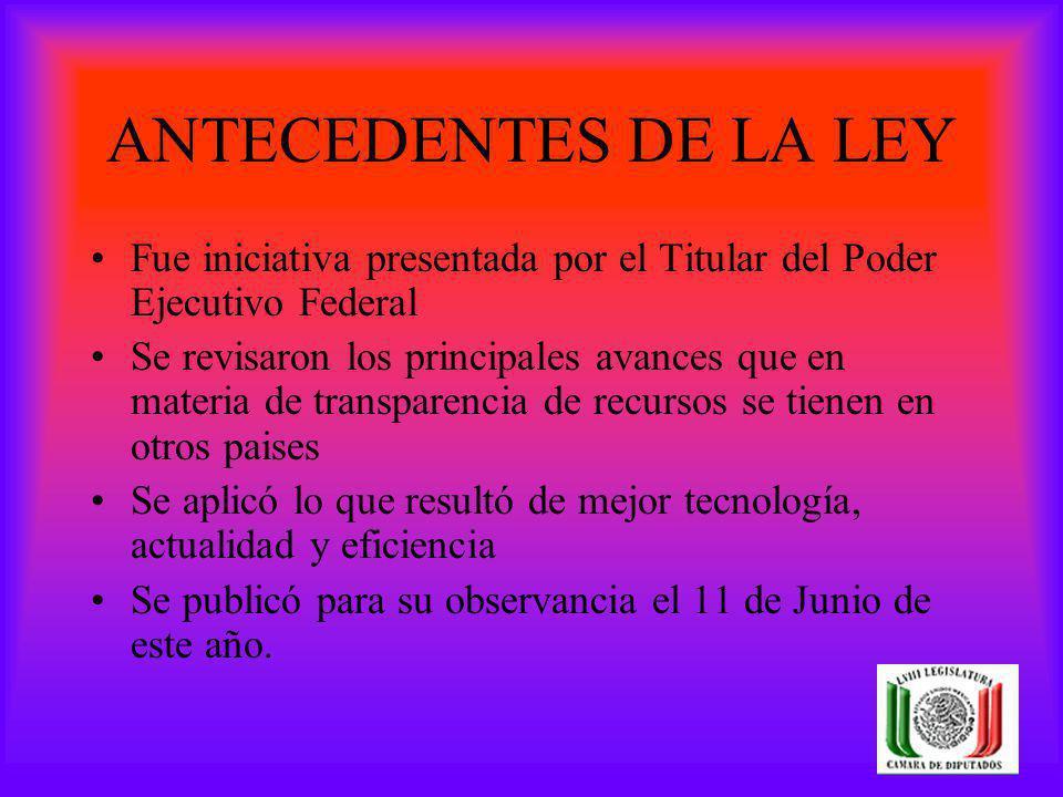 CONTENIDO DE LA LEY Una mayor rendición de cuentas, a través de una vitrina pública, en todos los niveles de gobierno.