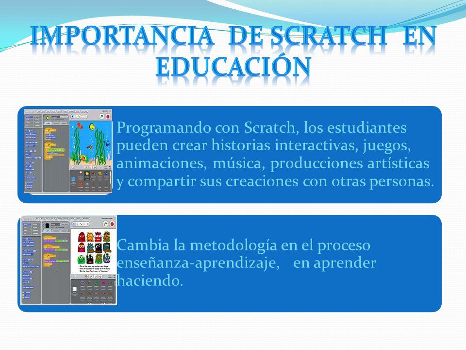 Programando con Scratch, los estudiantes pueden crear historias interactivas, juegos, animaciones, música, producciones artísticas y compartir sus creaciones con otras personas.