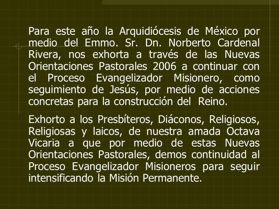 Para este año la Arquidiócesis de México por medio del Emmo.