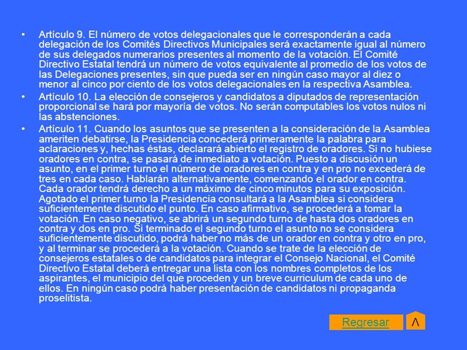 DEL CONSEJO ESTATAL Artículo 14.