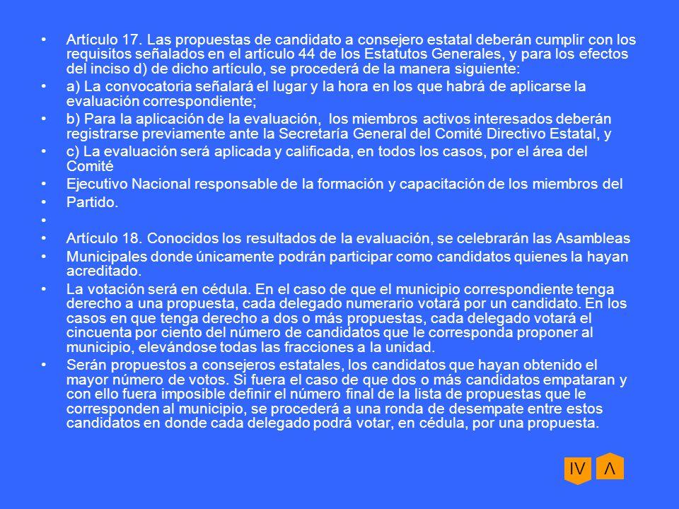 DE LA ELECCION DEL PRESIDENTE Y COMITE DELEGACIONAL Artículo 59.