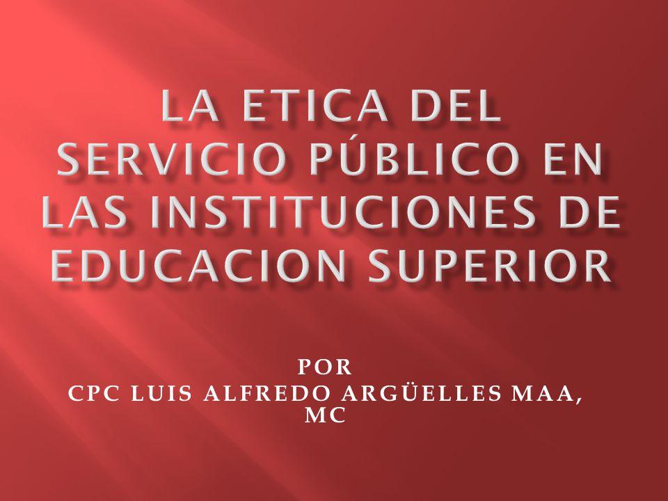 En las prácticas actuales de la administración pública en México estamos utilizando el término accountability que aunque no hay una traducción exacta se ha aplicado a la transparencia en la gestión pública y rendición de cuentas.