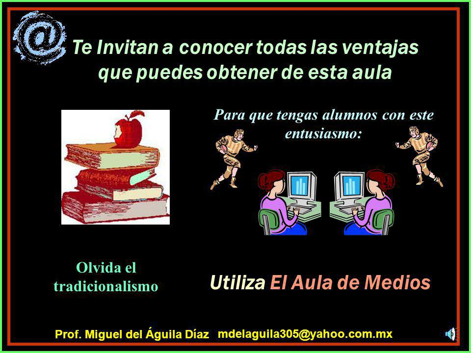 LA ESCUELA SECUNDARIA DIURNA No 327 TURNO MATUTINO EL AULA DE MEDIOS (SITE) Y RED ESCOLAR mdelaguila305@yahoo.com.mx Prof. Miguel del Águila Díaz