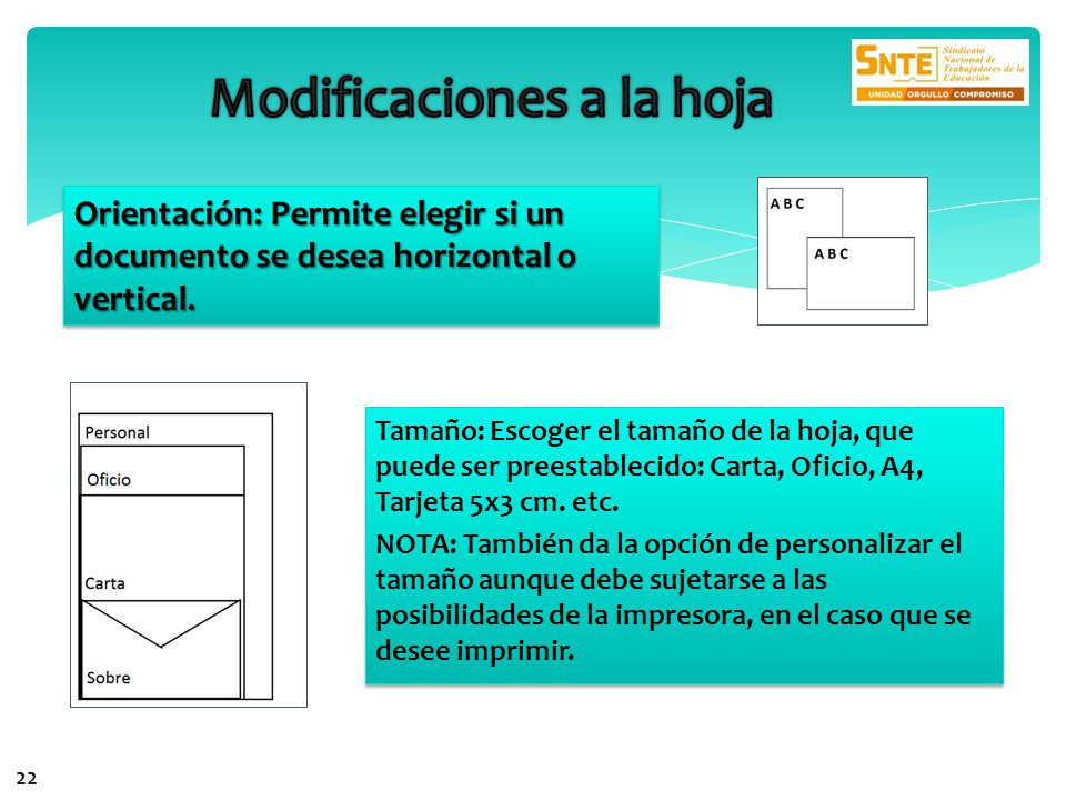 Orientación: Permite elegir si un documento se desea horizontal o vertical. Tamaño: Escoger el tamaño de la hoja, que puede ser preestablecido: Carta,