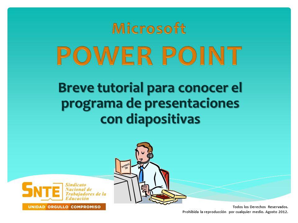 En éste se puede ubicar la diapositiva en la que se está trabajando, el lugar que ocupa en la presentación.