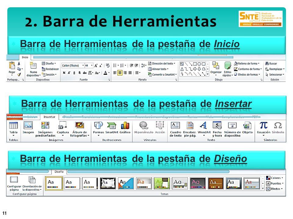 2. Barra de Herramientas2. Barra de Herramientas 11