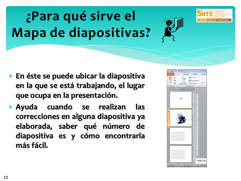 En éste se puede ubicar la diapositiva en la que se está trabajando, el lugar que ocupa en la presentación. En éste se puede ubicar la diapositiva en