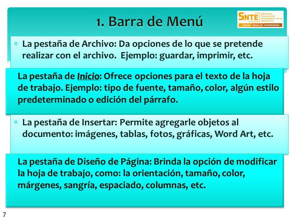 La pestaña de Archivo: Da opciones de lo que se pretende realizar con el archivo.