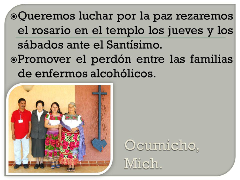 Queremos luchar por la paz rezaremos el rosario en el templo los jueves y los sábados ante el Santísimo.