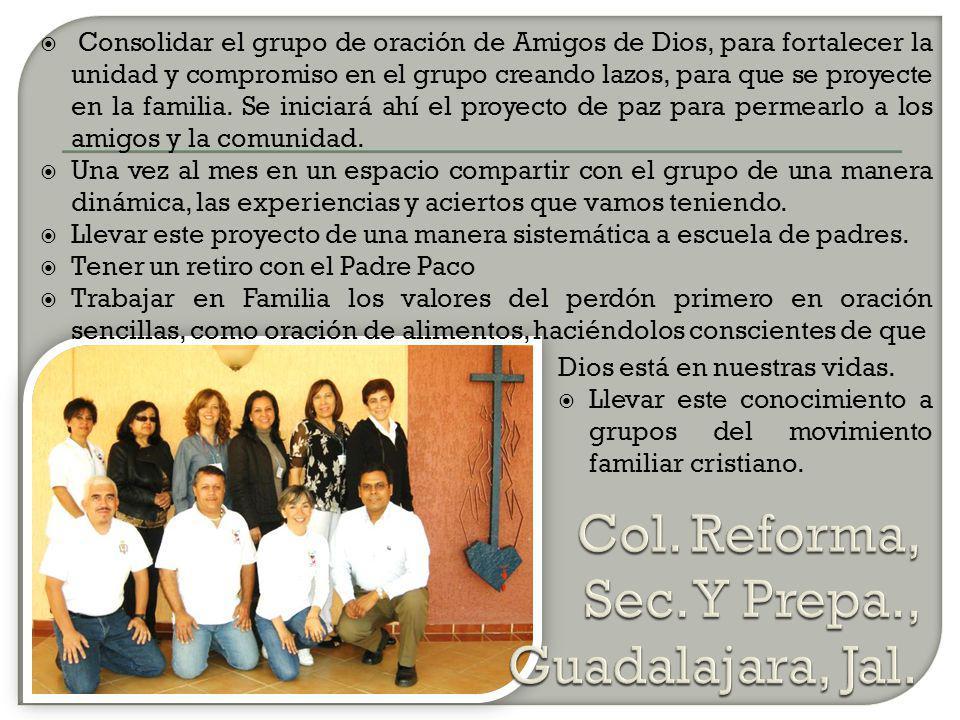Consolidar el grupo de oración de Amigos de Dios, para fortalecer la unidad y compromiso en el grupo creando lazos, para que se proyecte en la familia.