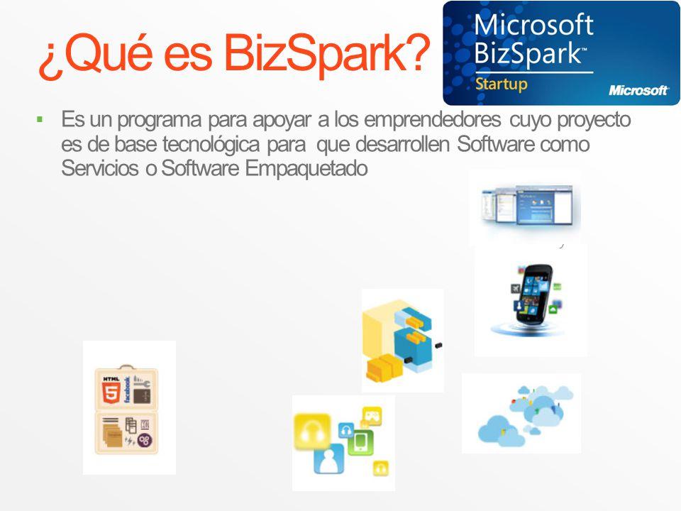 ¿Qué es BizSpark? Es un programa para apoyar a los emprendedores cuyo proyecto es de base tecnológica para que desarrollen Software como Servicios o S