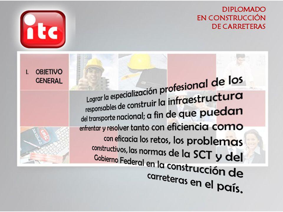 DIPLOMADO EN CONSTRUCCIÓN DE CARRETERAS