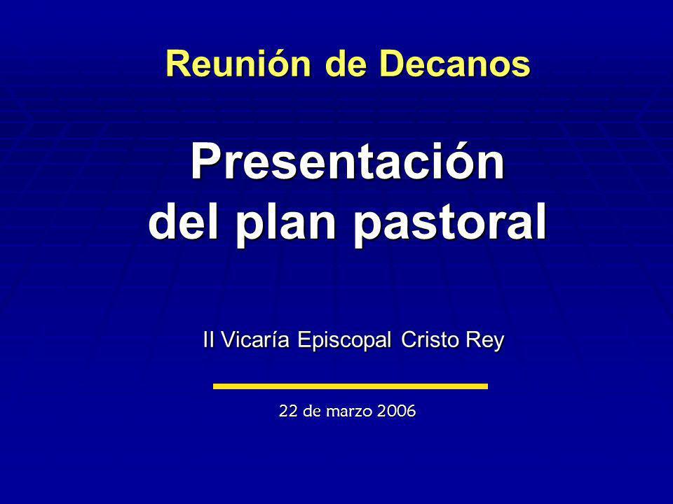 Plan Estratégico 2002 - 2006 de la II Vicaría Episcopal Cristo Rey Arquidiócesis de México