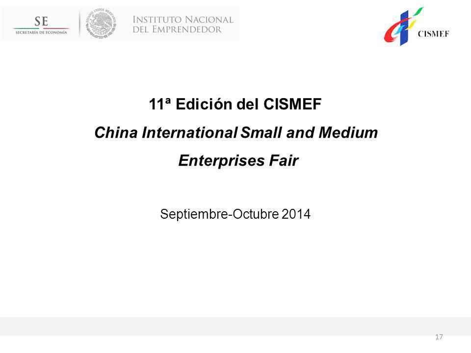 11ª Edición del CISMEF China International Small and Medium Enterprises Fair Septiembre-Octubre 2014 17