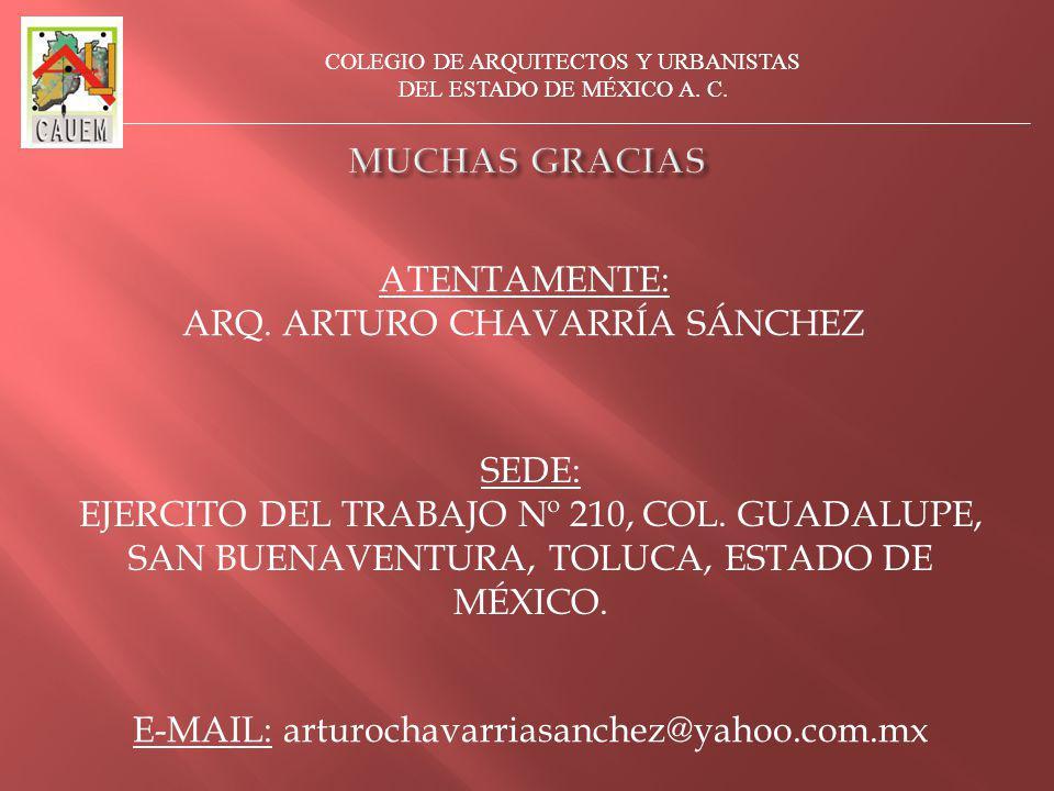SEDE: EJERCITO DEL TRABAJO Nº 210, COL.GUADALUPE, SAN BUENAVENTURA, TOLUCA, ESTADO DE MÉXICO.