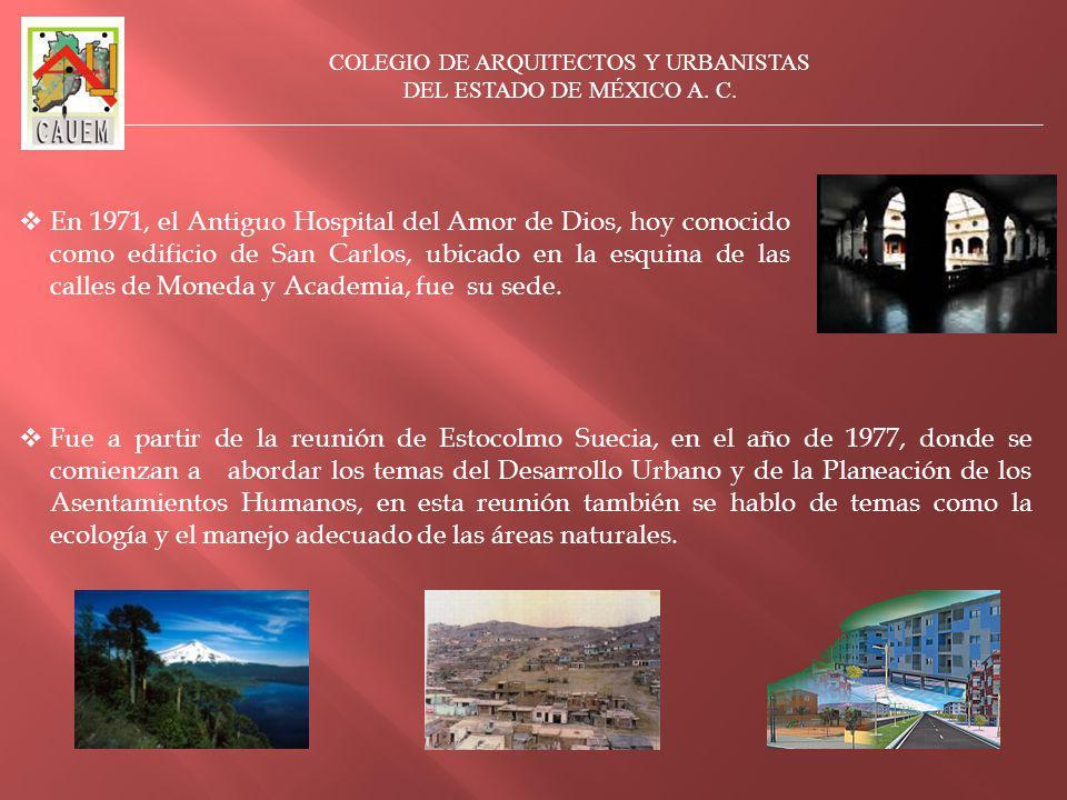En 1971, el Antiguo Hospital del Amor de Dios, hoy conocido como edificio de San Carlos, ubicado en la esquina de las calles de Moneda y Academia, fue su sede.