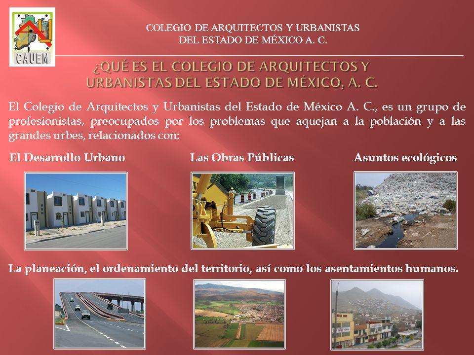 El Colegio de Arquitectos y Urbanistas del Estado de México A.