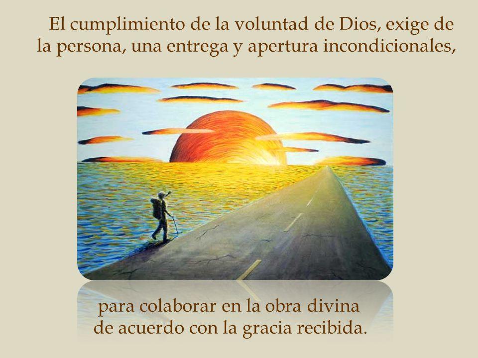 para colaborar en la obra divina de acuerdo con la gracia recibida.