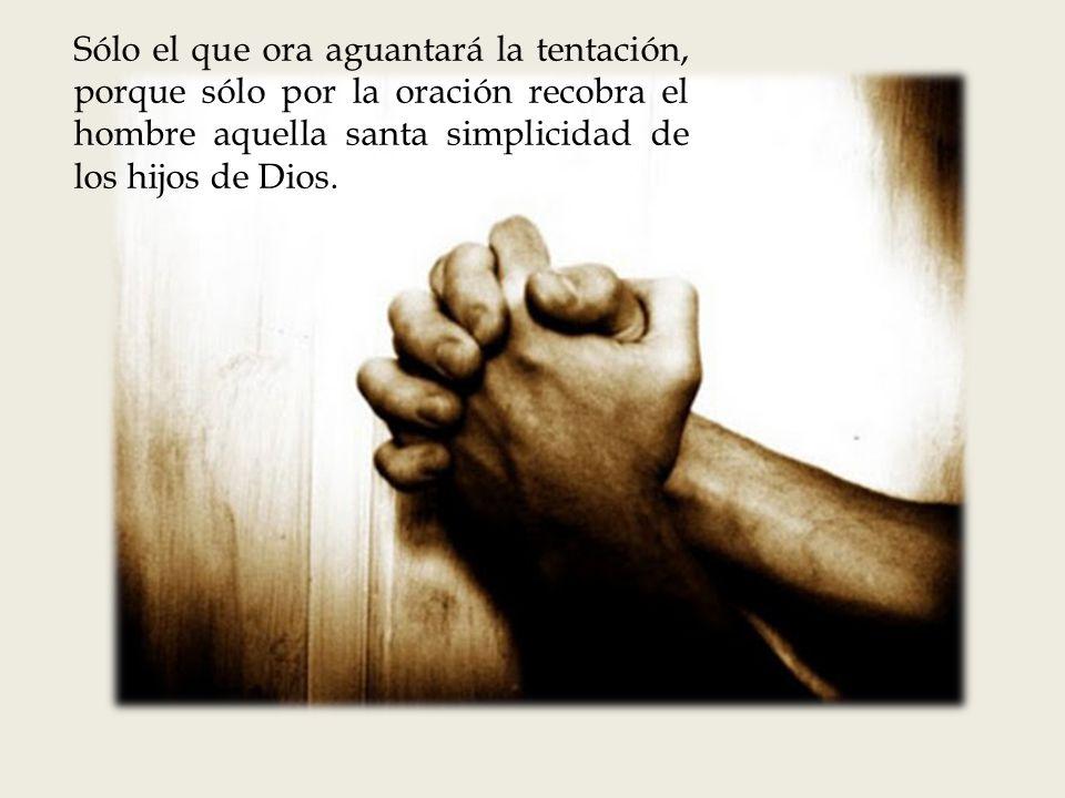 En la tentación no ha de hablar el hombre con la tentación, sino con Dios, y hablar no sobre la tentación, sino hablar con Dios de Dios, de su gracia,