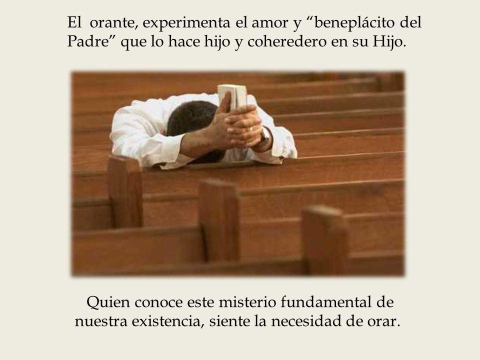 El orante que medita la Palabra, se hace consciente que su ser y el mundo en el que se encuentra, se deslizan sobre el insondable amor del Padre.