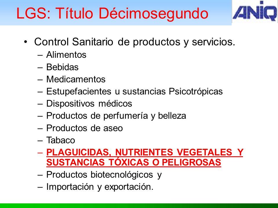 LGS: Título Décimosegundo Control Sanitario de productos y servicios.
