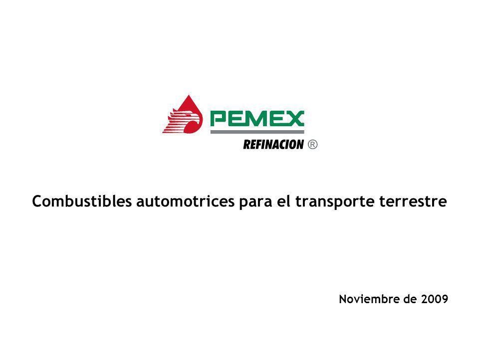 Combustibles automotrices para el transporte terrestre Noviembre de 2009