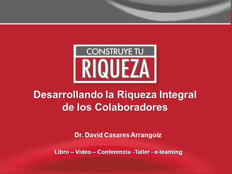 Page 12 NUEVOS PARADIGMAS Y PROGRAMACIONES MENTALES PARA CONSTRUIR LA RIQUEZA 1.- Clarificación del valor Riqueza Integral y en particular Riqueza Económica.