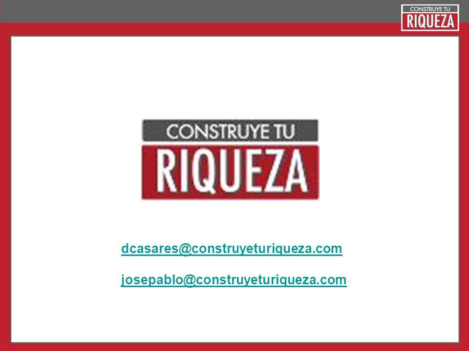 Page 29 dcasares@construyeturiqueza.com josepablo@construyeturiqueza.com
