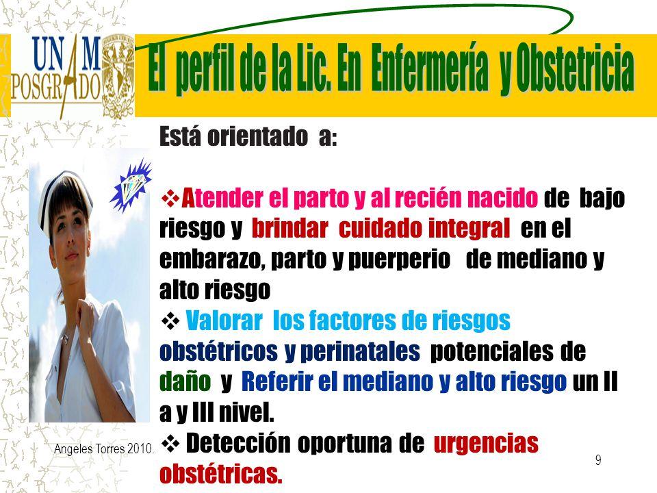 9 Está orientado a: Atender el parto y al recién nacido de bajo riesgo y brindar cuidado integral en el embarazo, parto y puerperio de mediano y alto