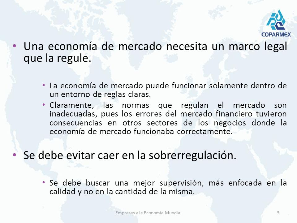 Una economía de mercado necesita un marco legal que la regule.