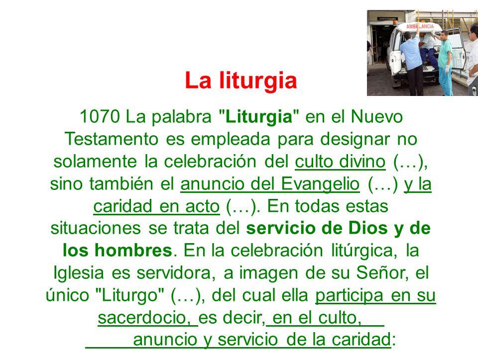 La liturgia 1070 La palabra