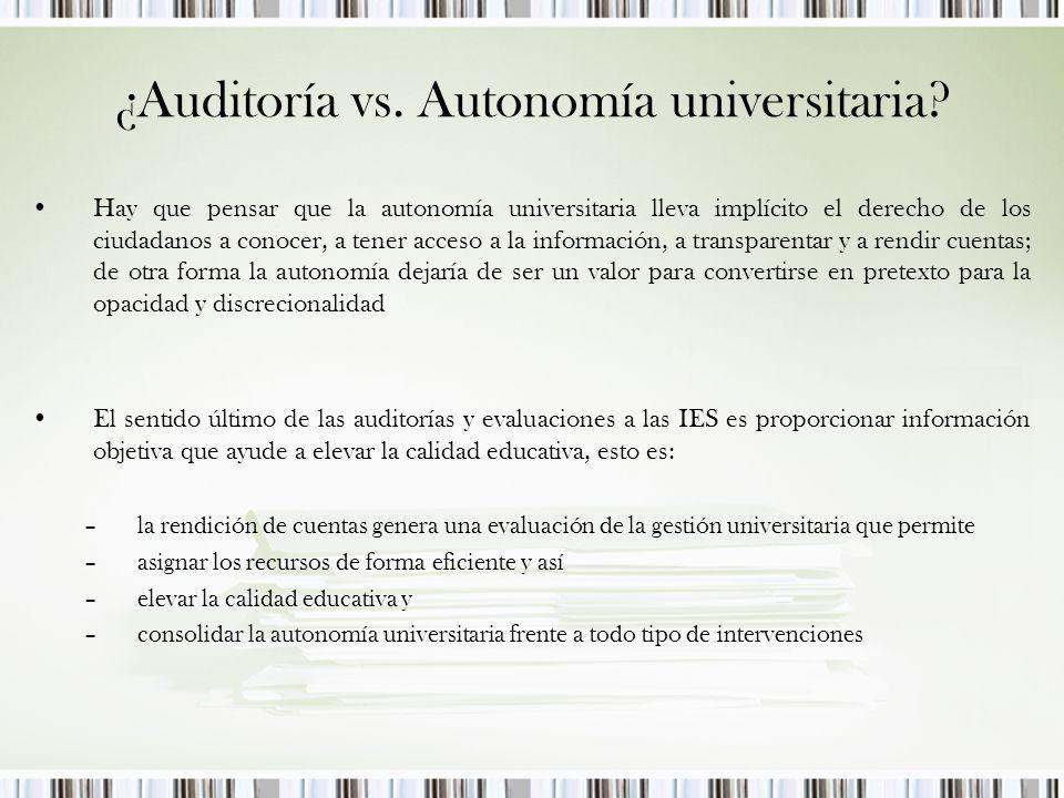 ¿Auditoría vs.Autonomía universitaria.