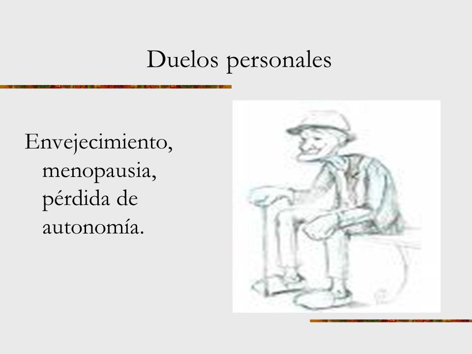 Duelos sociales Efectos: disminución de la sensación de competencia personal, de la autoestima, mayor nivel de ira, depresión, ansiedad, riesgo de vio