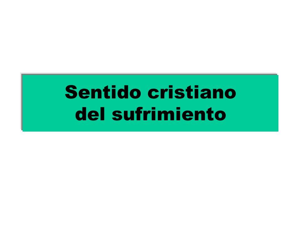 Sentido cristiano del sufrimiento