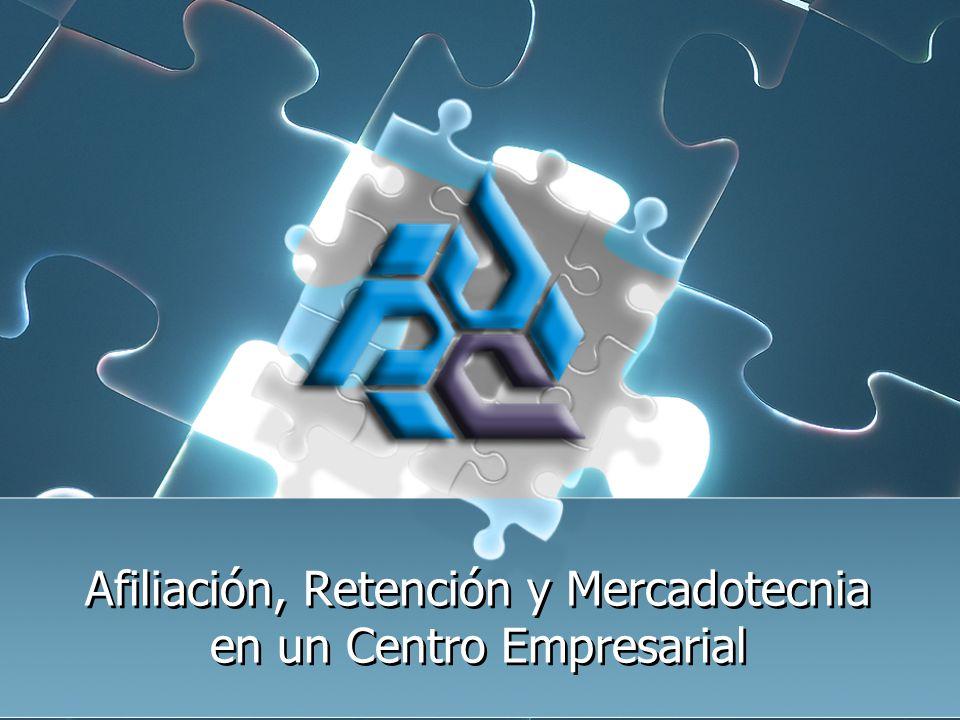 Afiliación, Retención y Mercadotecnia en un Centro Empresarial