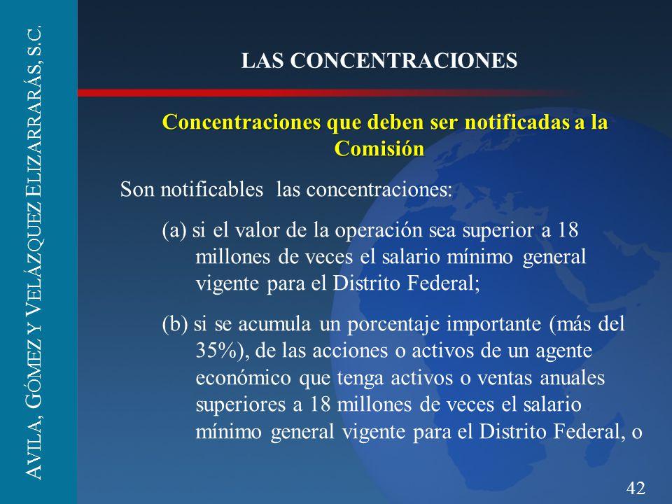 42 LAS CONCENTRACIONES Concentraciones que deben ser notificadas a la Comisión Concentraciones que deben ser notificadas a la Comisión Son notificable
