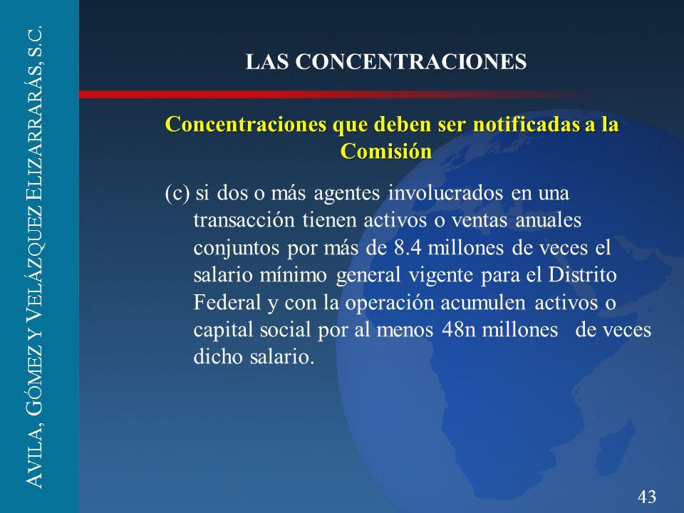 43 LAS CONCENTRACIONES Concentraciones que deben ser notificadas a la Comisión Concentraciones que deben ser notificadas a la Comisión (c) si dos o má