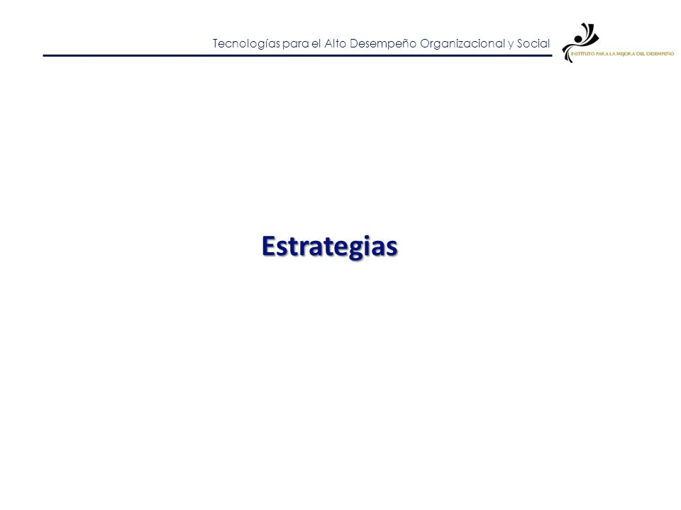 Tecnologías para el Alto Desempeño Organizacional y Social Actores de un sistema regional de innovación Sector Público Sector Educativo Sector Privado
