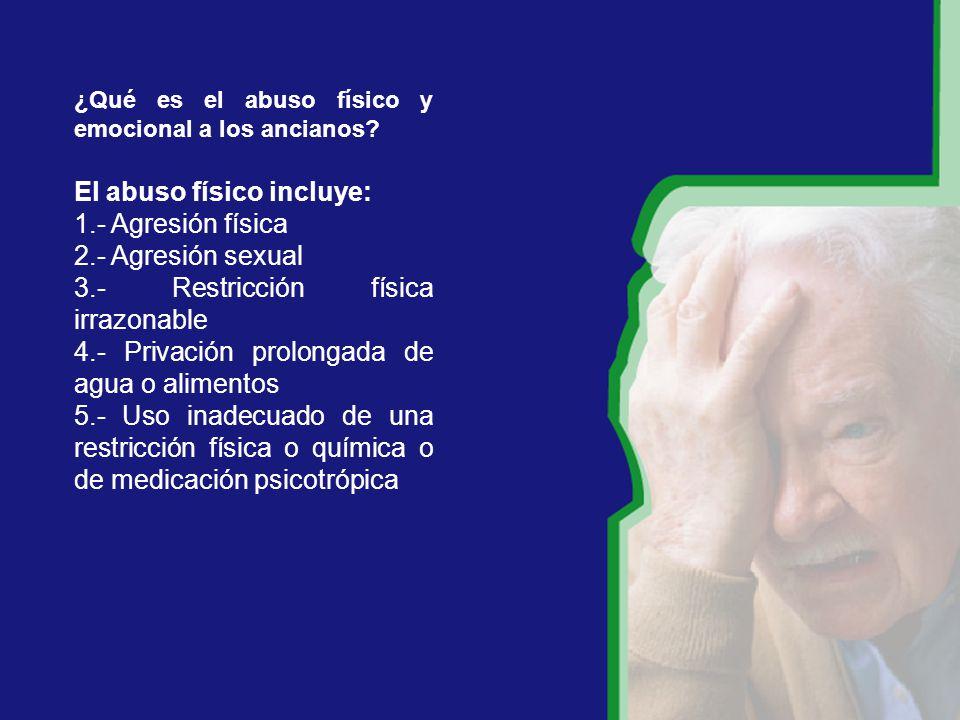 ¿Qué es el abuso físico y emocional a los ancianos.