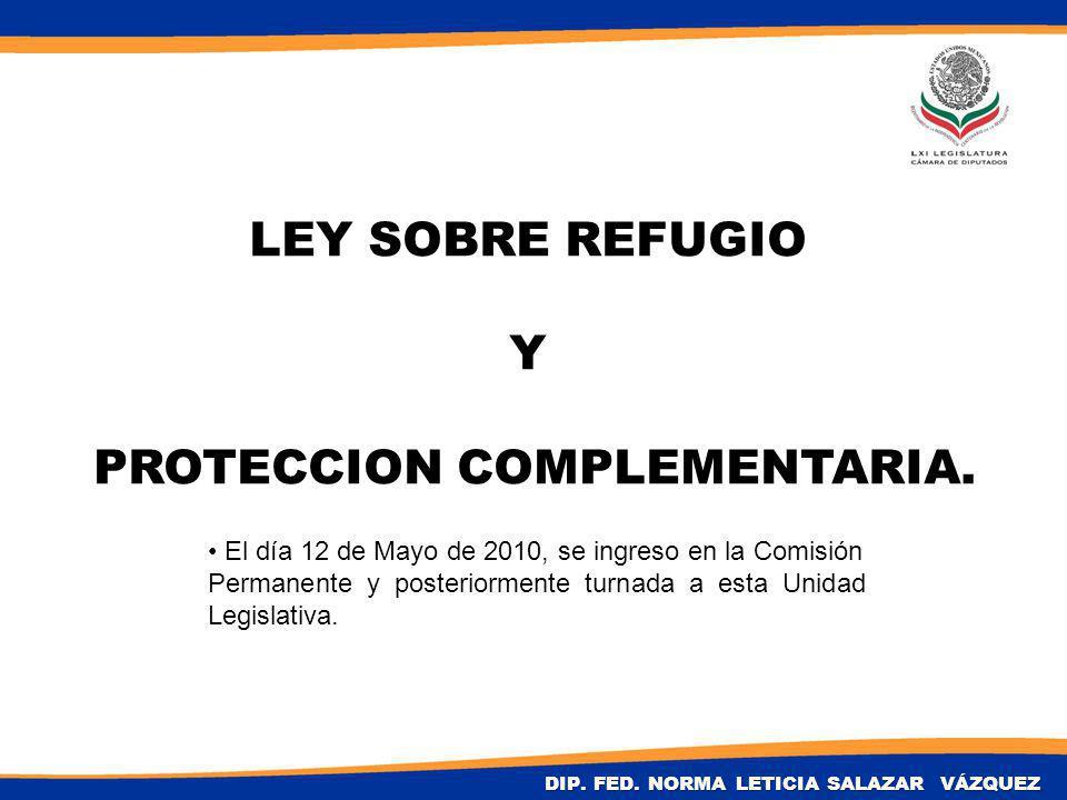 LEY SOBRE REFUGIO Y PROTECCION COMPLEMENTARIA. DIP.