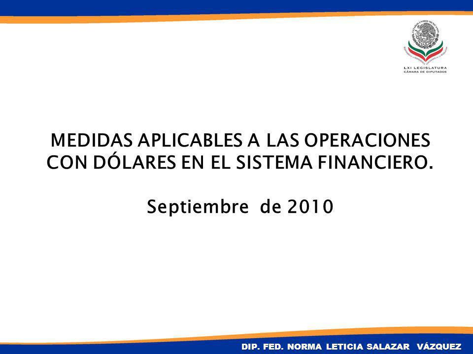 MEDIDAS APLICABLES A LAS OPERACIONES CON DÓLARES EN EL SISTEMA FINANCIERO. Septiembre de 2010