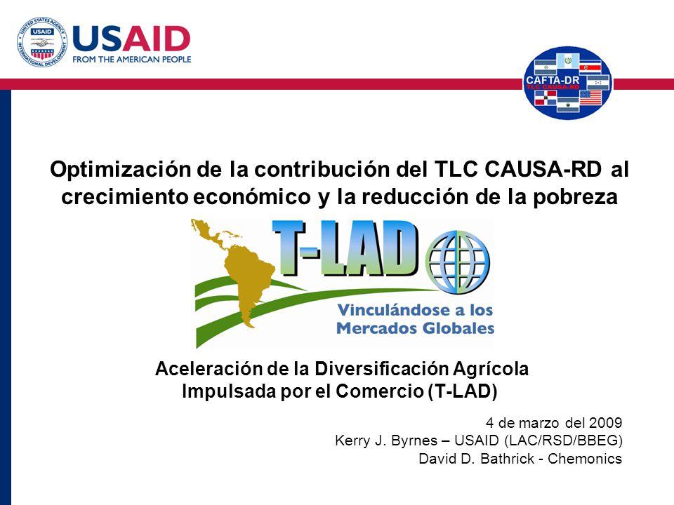 Aceleración de la Diversificación Agrícola Impulsada por el Comercio (T-LAD) Optimización de la contribución del TLC CAUSA-RD al crecimiento económico